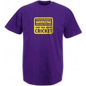 Warning: I May Talk About Cricket Kids T-Shirt