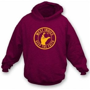 West Indies Keep The Faith Hooded Sweatshirt