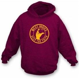 West Indies Keep The Faith Hooded Sweatshirt