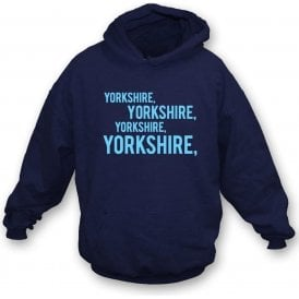 Yorkshire Chant Hooded Sweatshirt