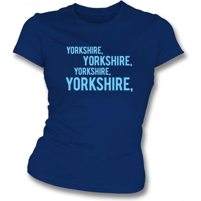 Yorkshire Chant Womens Slim Fit T-Shirt