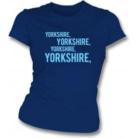 Yorkshire Chant Womens Slim Fit T-Shirt
