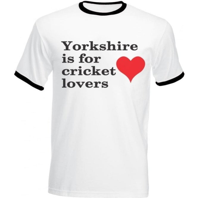 Yorkshire Is For Cricket Lovers T-Shirt